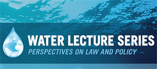 Water Lecture Series
